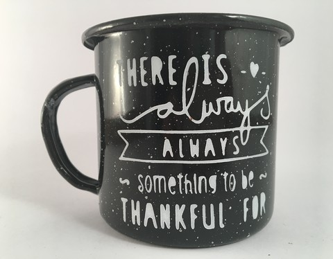 Pocillo - There is always something to be thankful for