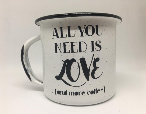 Pocillo 1/4 - All you need is love and more coffee