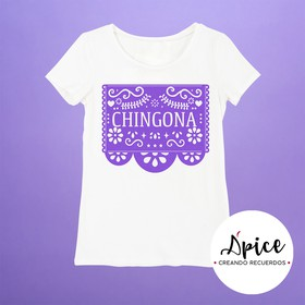 Playera Chingona