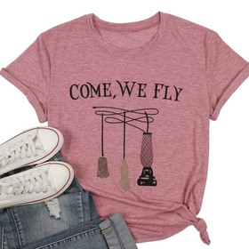 PLAYERA COME WE FLY
